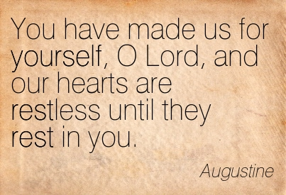 Quotation-Augustine-rest-yourself-Meetville-Quotes-183349